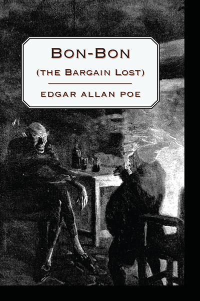 Bon-Bon (the Bargain Lost)